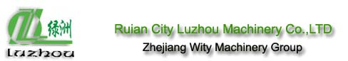 Ruian City Luzhou Machinery CO.,LTD [Zhejiang Wity Machinery Group]